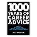 1000 Years of Career Advice