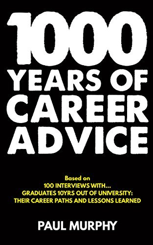 1000 Years of Career Advice: details the career paths of 30+ Finance Graduates'