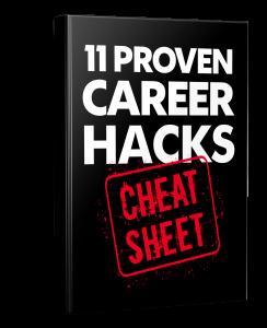 Career Hacks Cheat Sheet