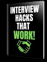 Interview Hacks That Work